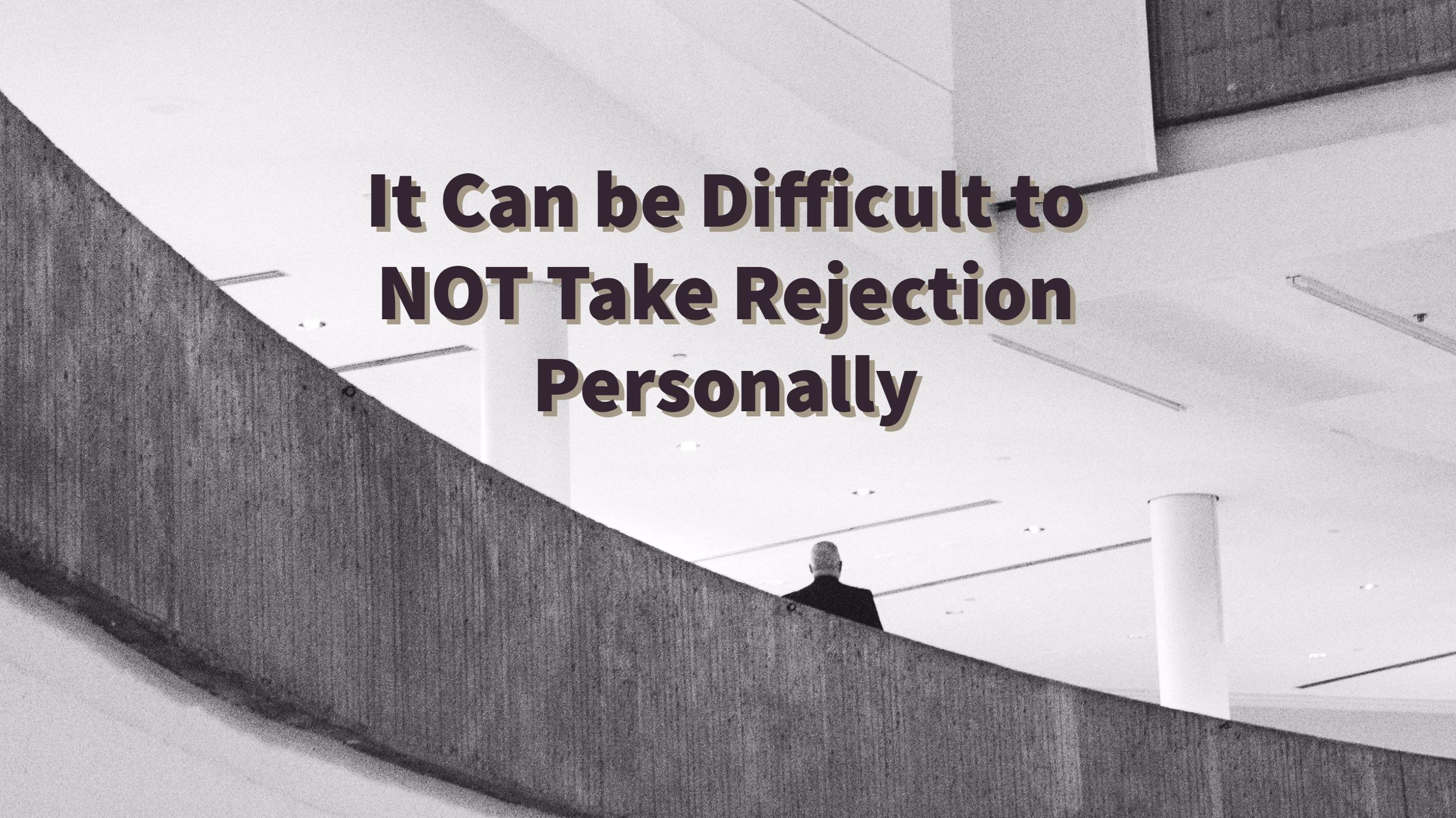 Not take dating rejection personally